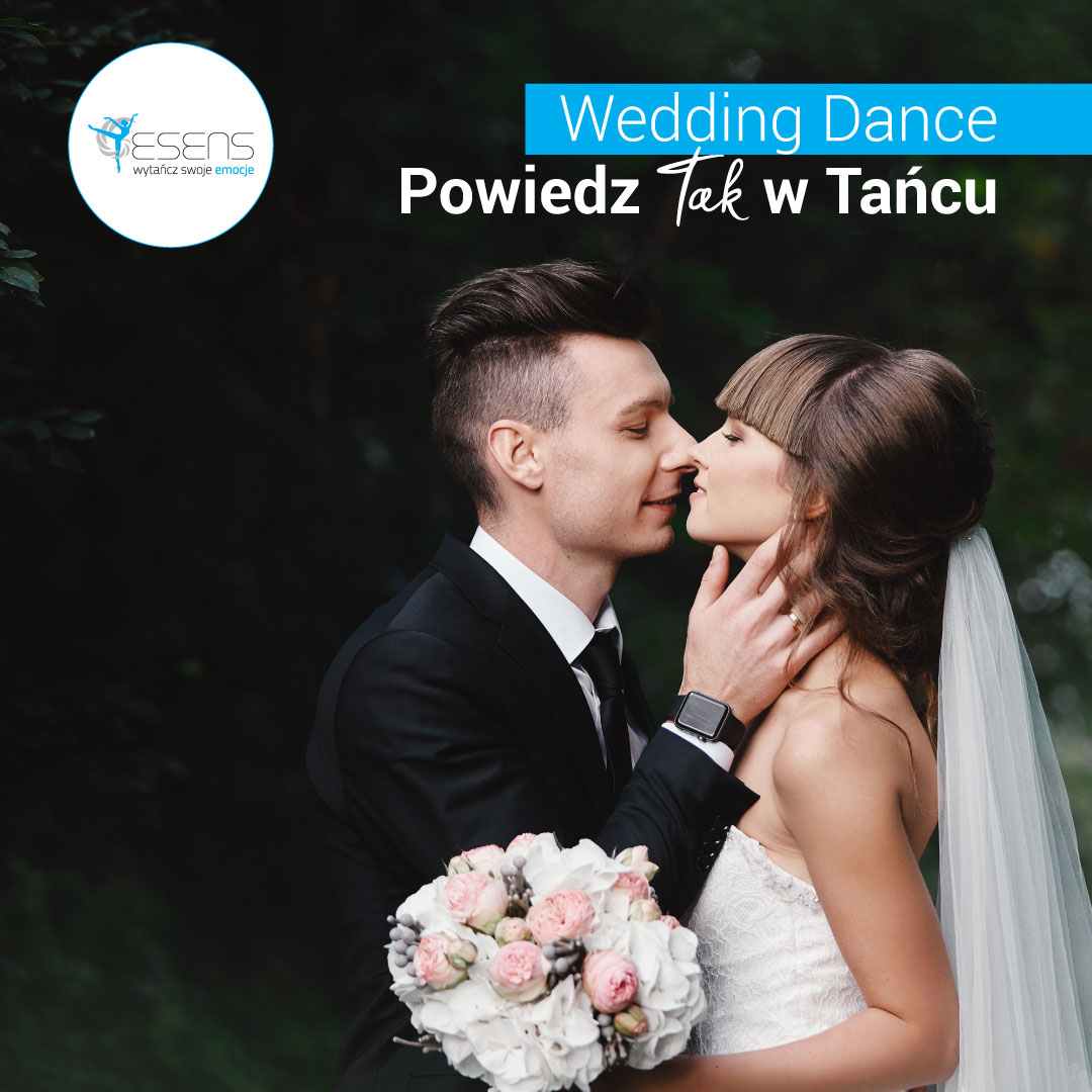 WEDDING DANCE z Akademią Tańca Esens